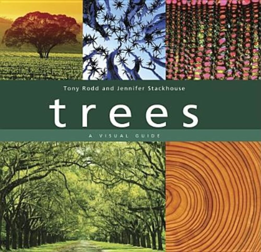 Trees: A Visual Guide, Hardcover