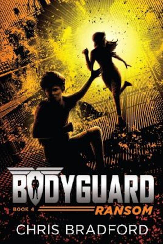 Bodyguard: Ransom (Book 4), Paperback