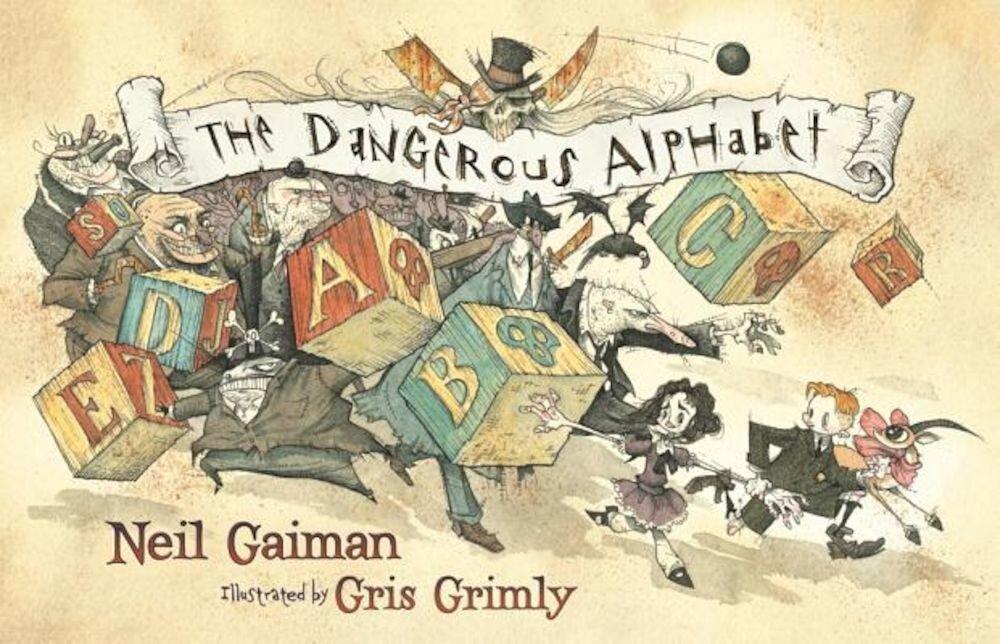 The Dangerous Alphabet, Hardcover