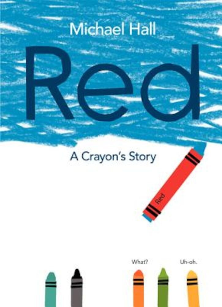 Red: A Crayon's Story, Hardcover