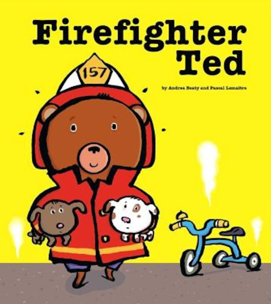 Firefighter Ted, Hardcover