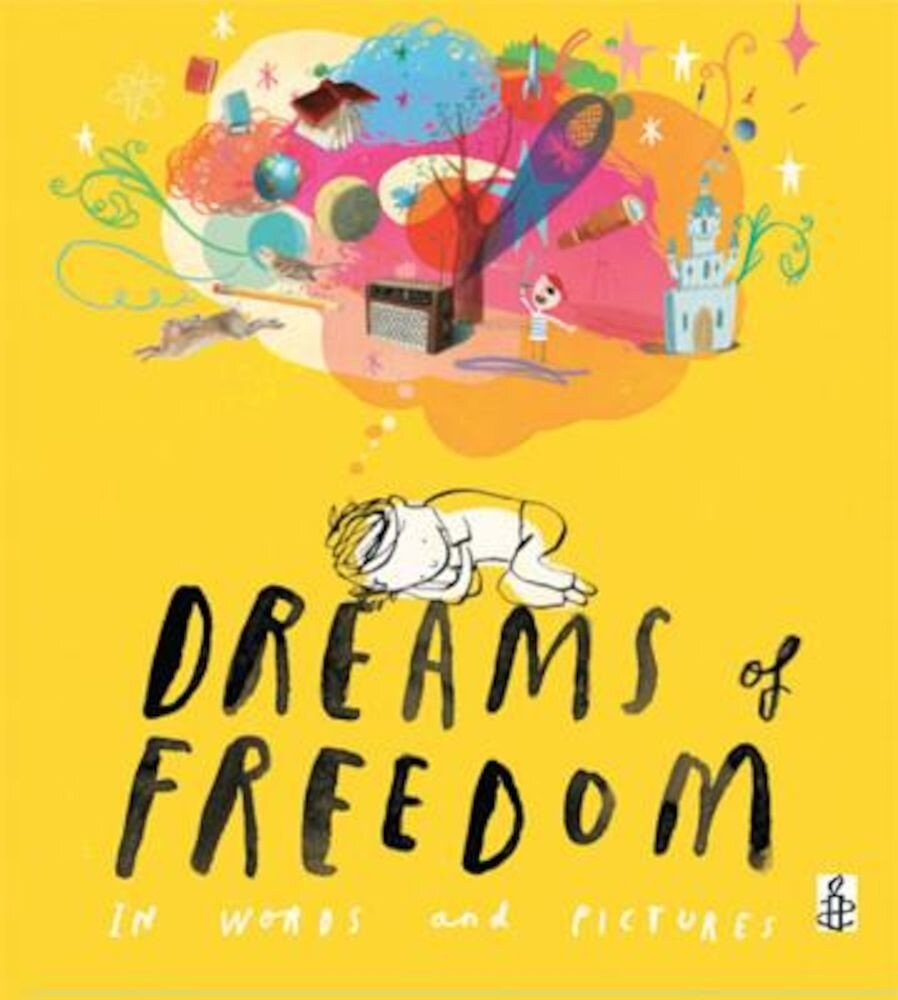 Dreams of Freedom, Hardcover