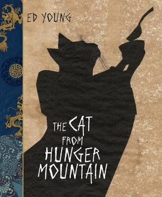 The Cat from Hunger Mountain, Hardcover