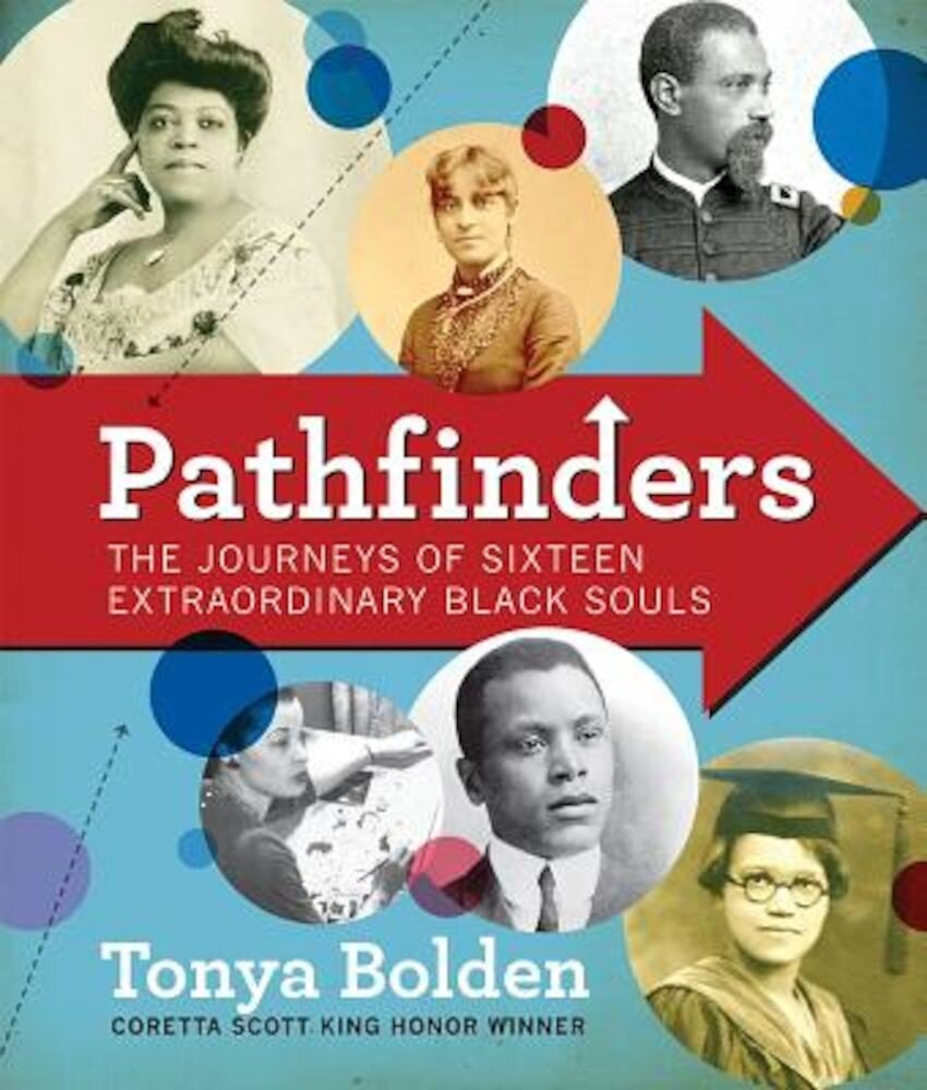 Pathfinders: The Journeys of 16 Extraordinary Black Souls, Hardcover
