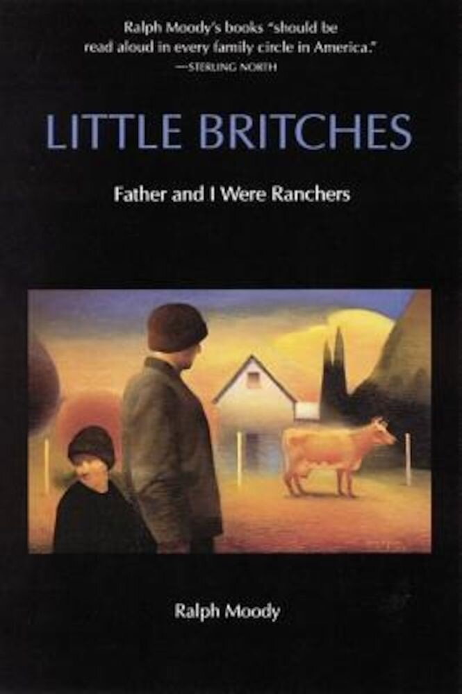Little Britches: Father and I Were Ranchers, Paperback