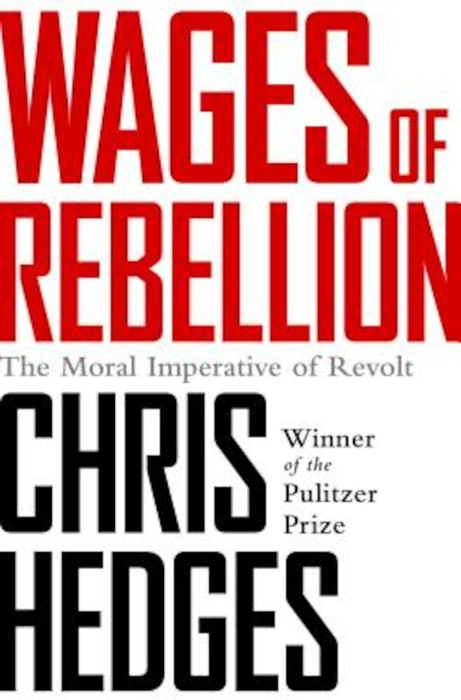 Wages of Rebellion, Paperback