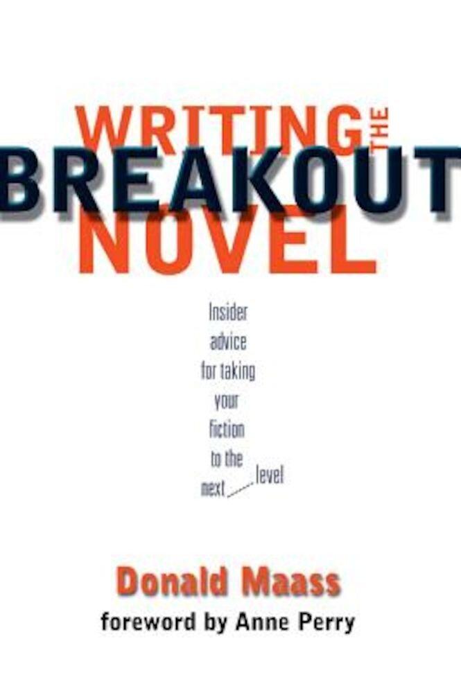 Writing the Breakout Novel, Paperback