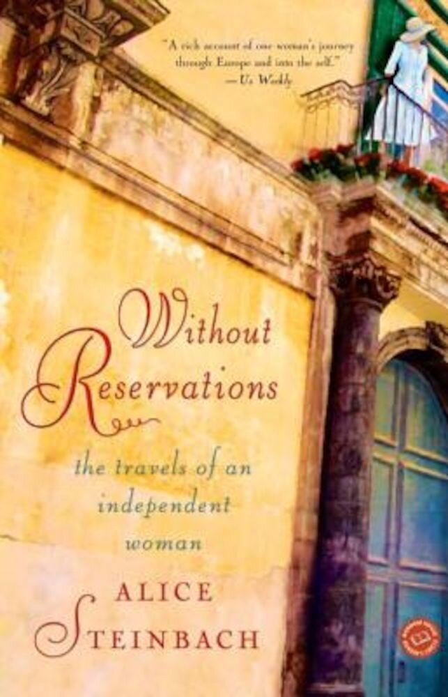 Without Reservations: The Travels of an Independent Woman, Paperback