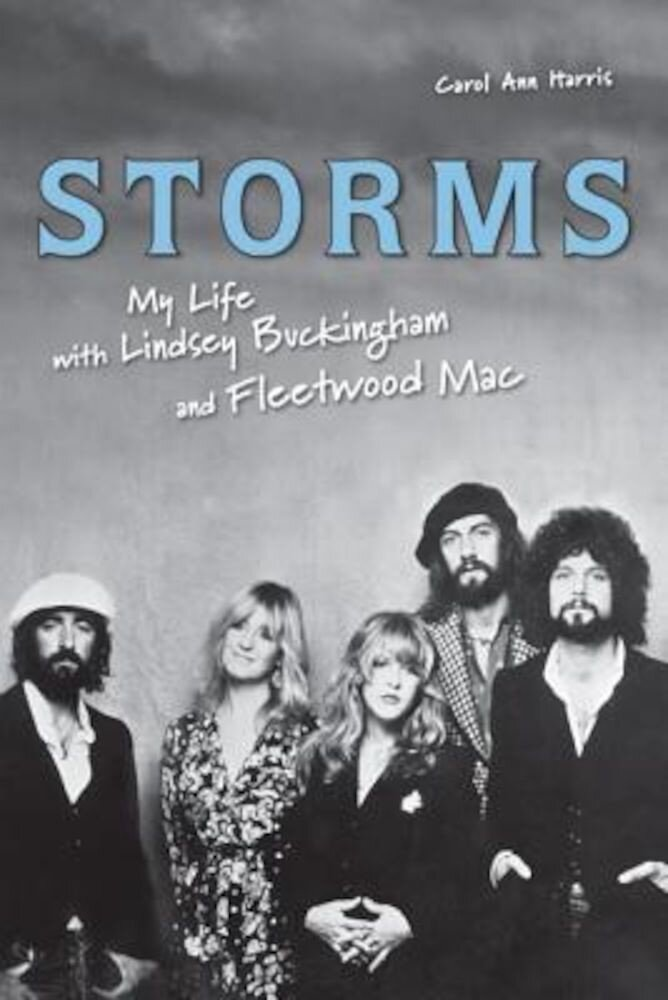 Storms: My Life with Lindsey Buckingham and Fleetwood Mac, Paperback