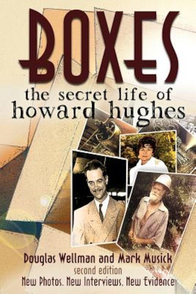 Boxes: The Secret Life of Howard Hughes, Paperback