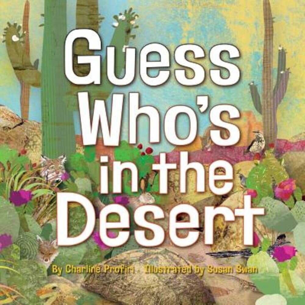 Guess Who's in the Desert, Hardcover