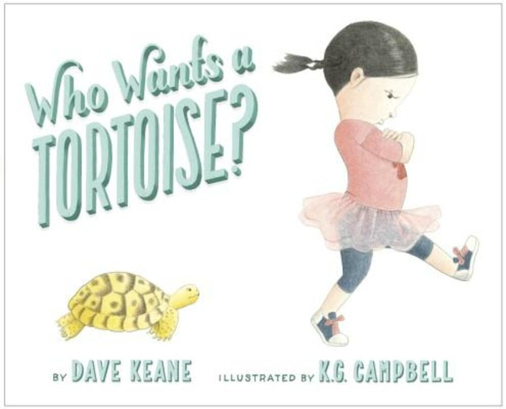 Who Wants a Tortoise?, Hardcover