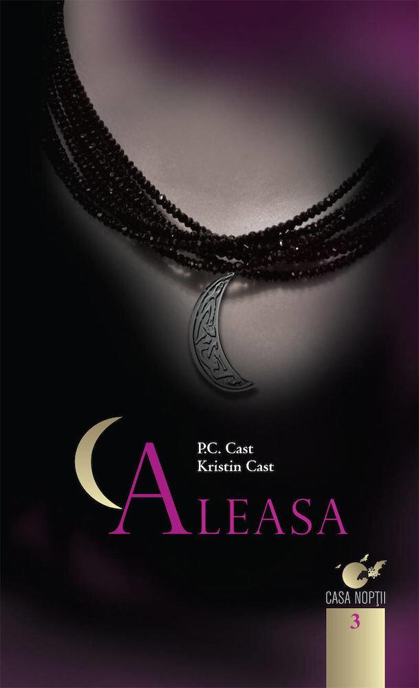 Aleasa, Casa noptii, Vol. 3