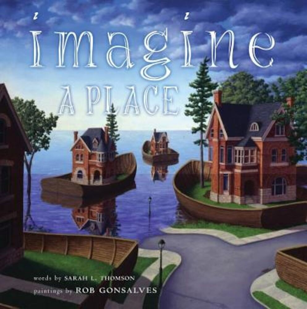 Imagine a Place, Hardcover