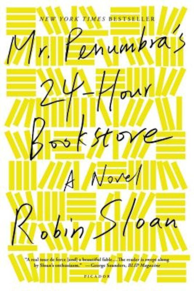 Mr. Penumbra's 24-Hour Bookstore, Paperback