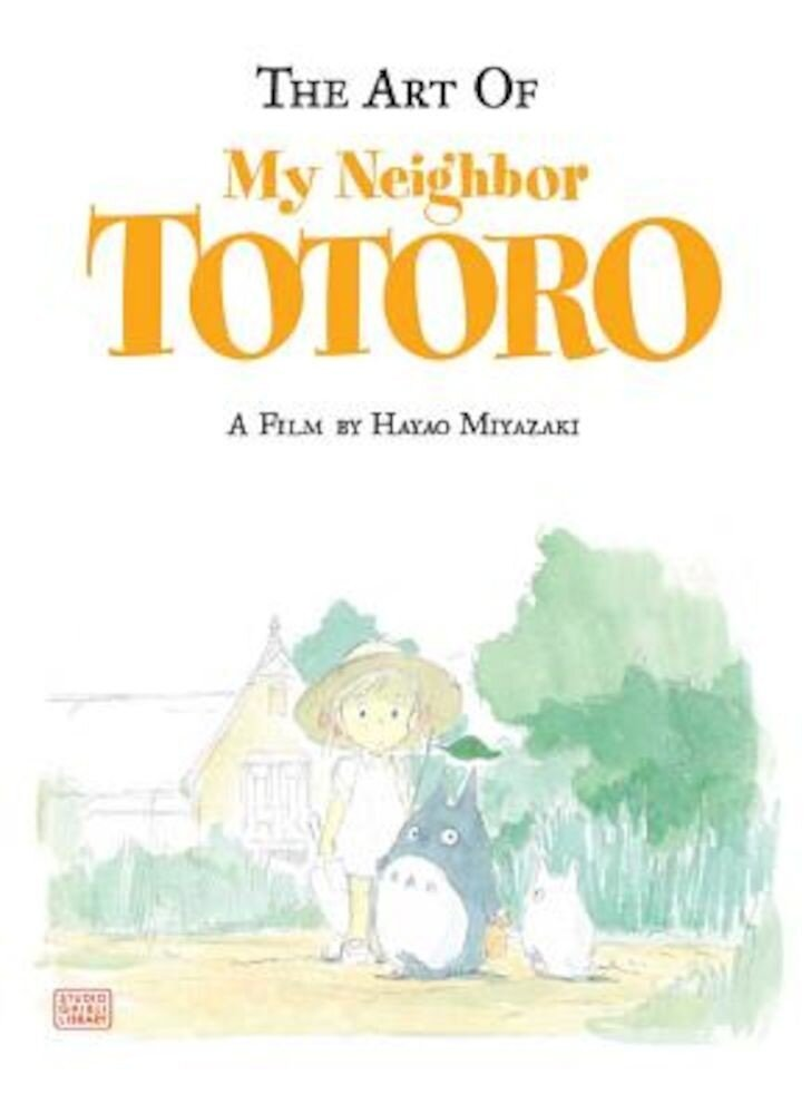 The Art of My Neighbor Totoro, Hardcover