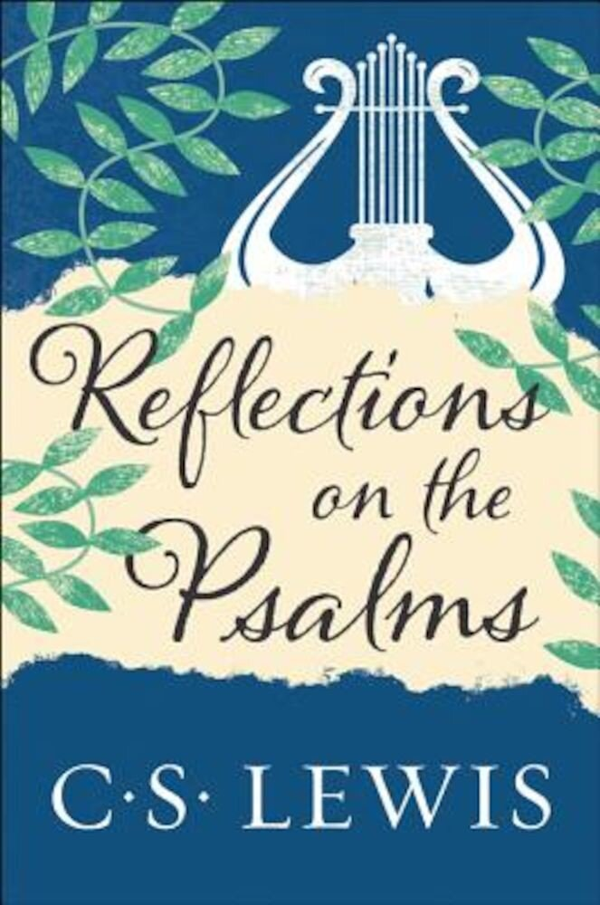 Reflections on the Psalms, Paperback