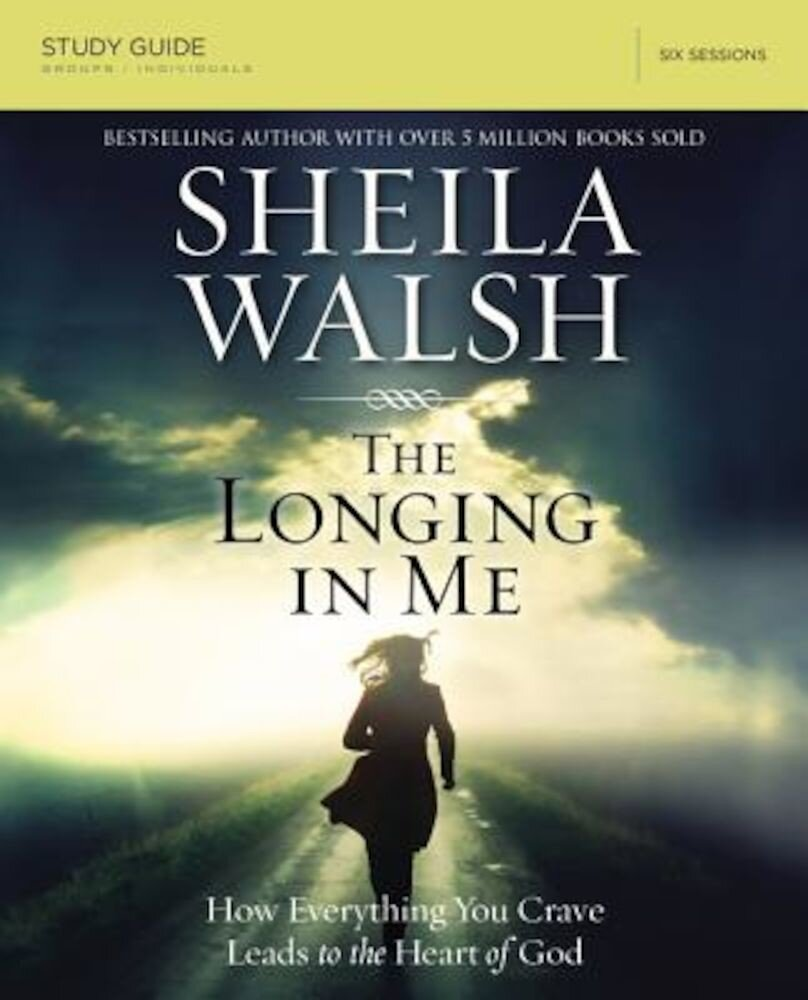The Longing in Me: A Study in the Life of David, Paperback