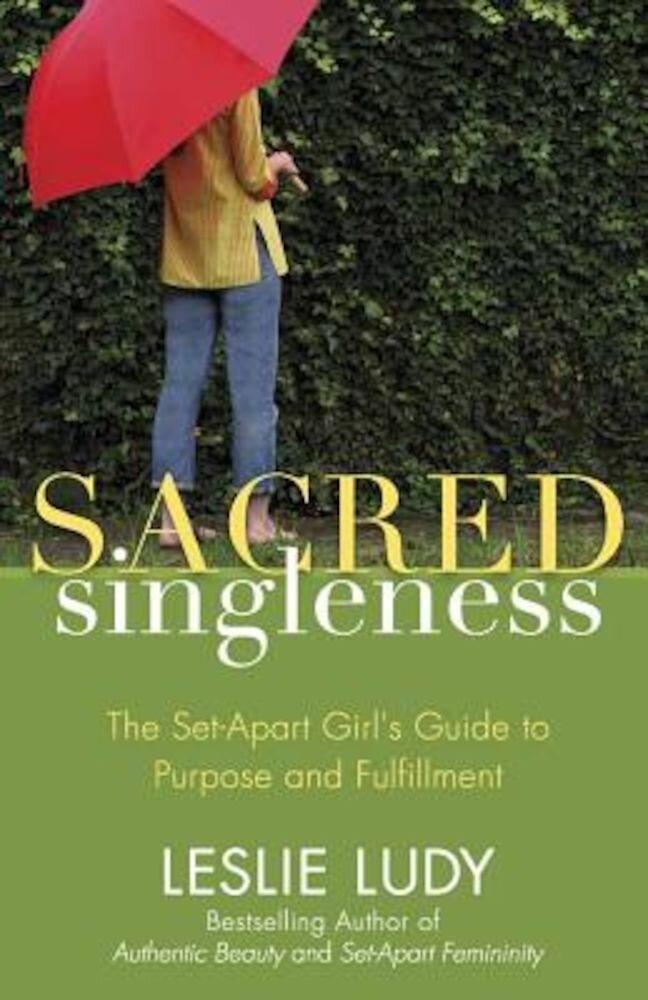 Sacred Singleness, Paperback
