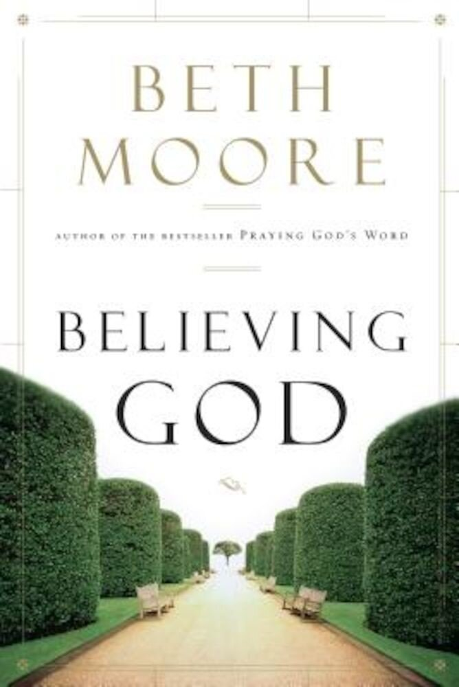 Believing God, Paperback