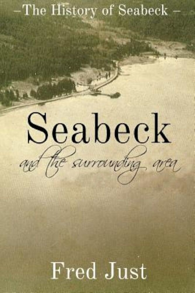 Seabeck - And the Surrounding Area, Paperback
