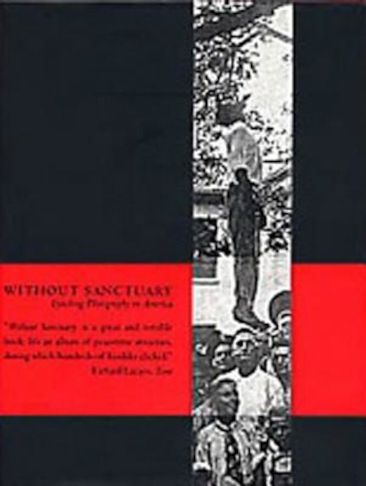 Without Sanctuary: Lynching Photography in America, Hardcover