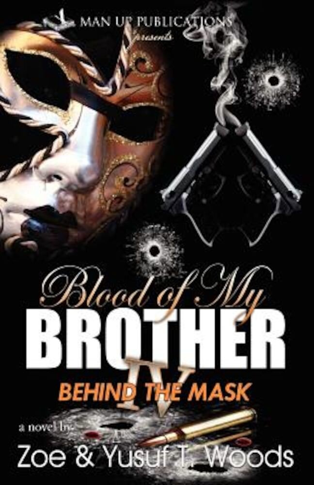 Blood of My Brother IV: Behind the Mask, Paperback