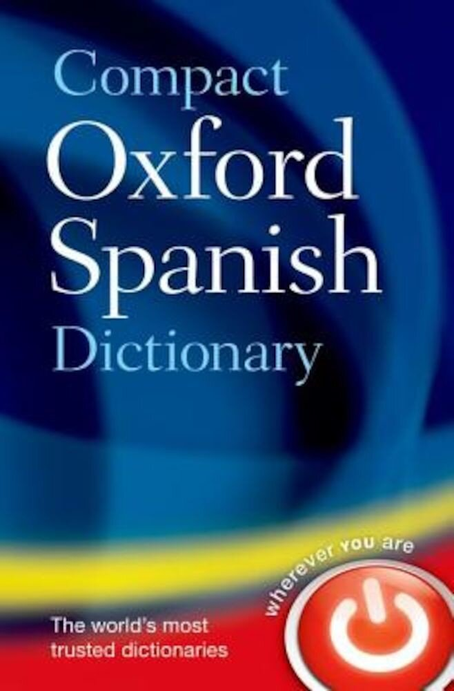 Compact Oxford Spanish Dictionary, Paperback
