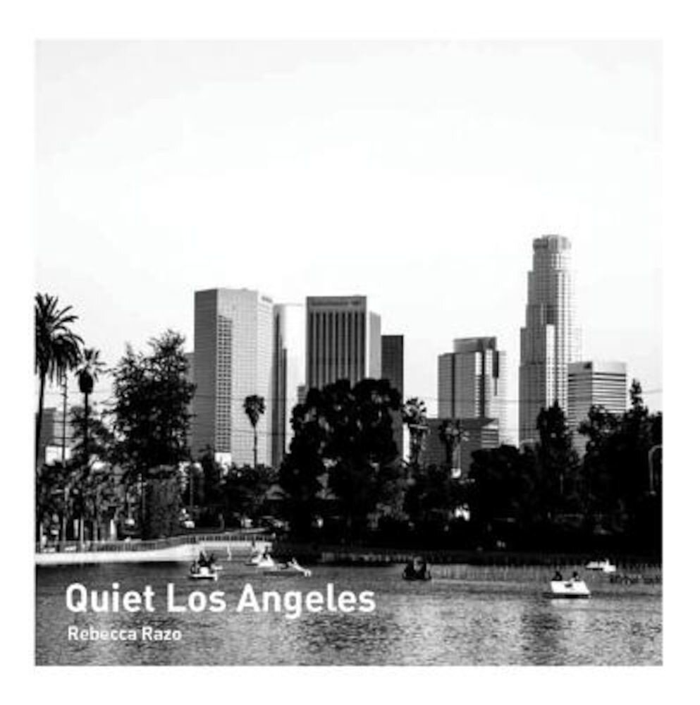 Quiet Los Angeles, Paperback