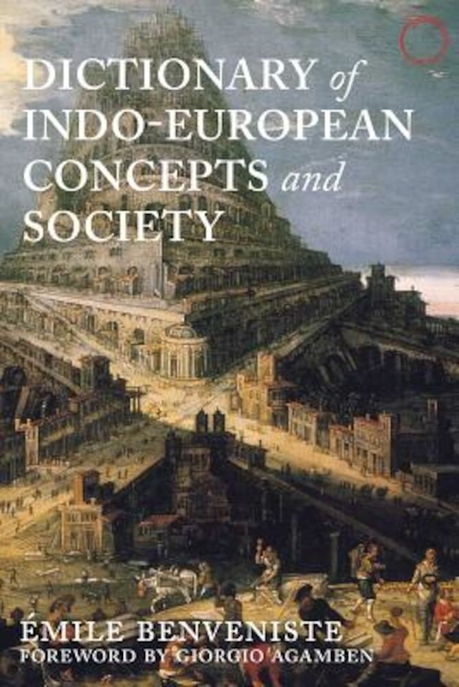 Dictionary of Indo-European Concepts and Society, Paperback