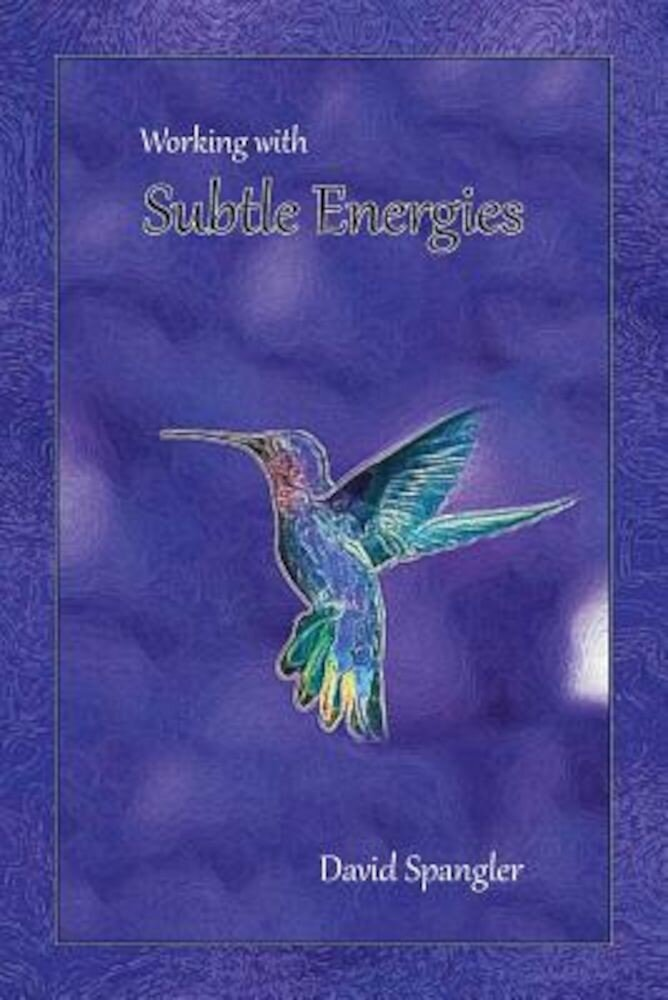 Working with Subtle Energies, Paperback