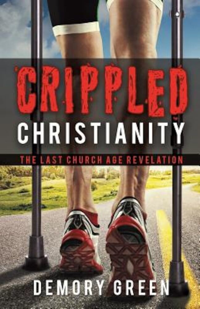 Crippled Christianity, Paperback