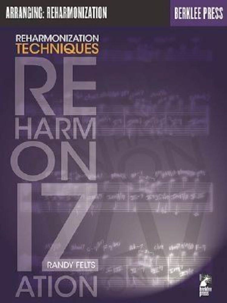 Reharmonization Techniques, Paperback