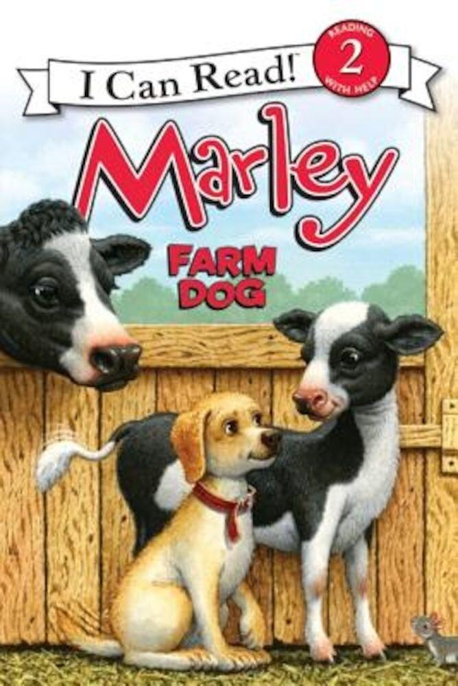 Marley: Farm Dog, Paperback