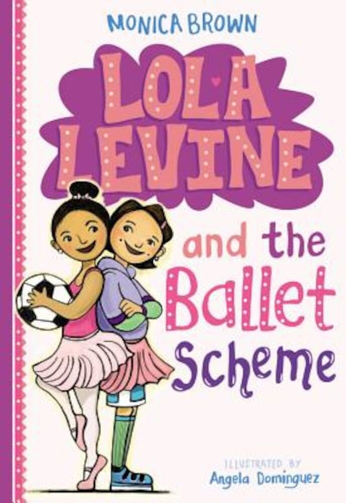 Lola Levine and the Ballet Scheme, Paperback