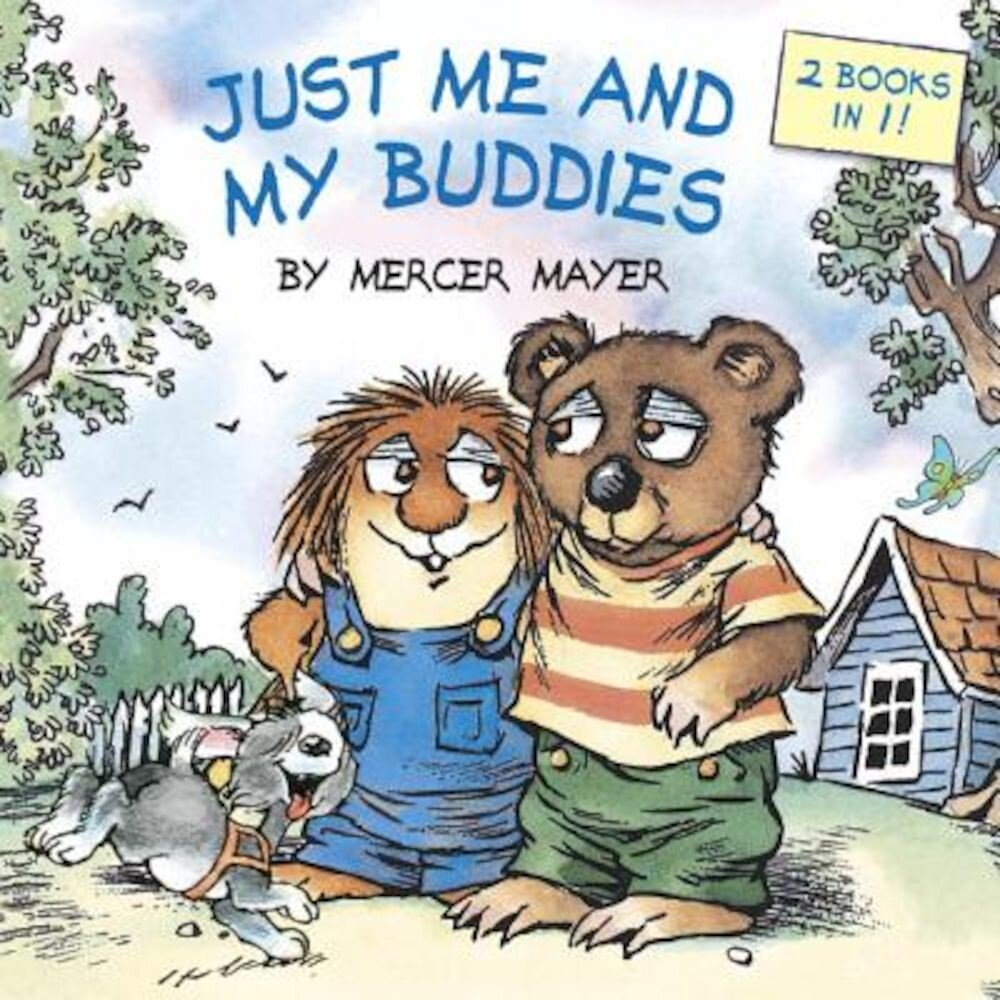Just Me and My Buddies (Little Critter), Paperback