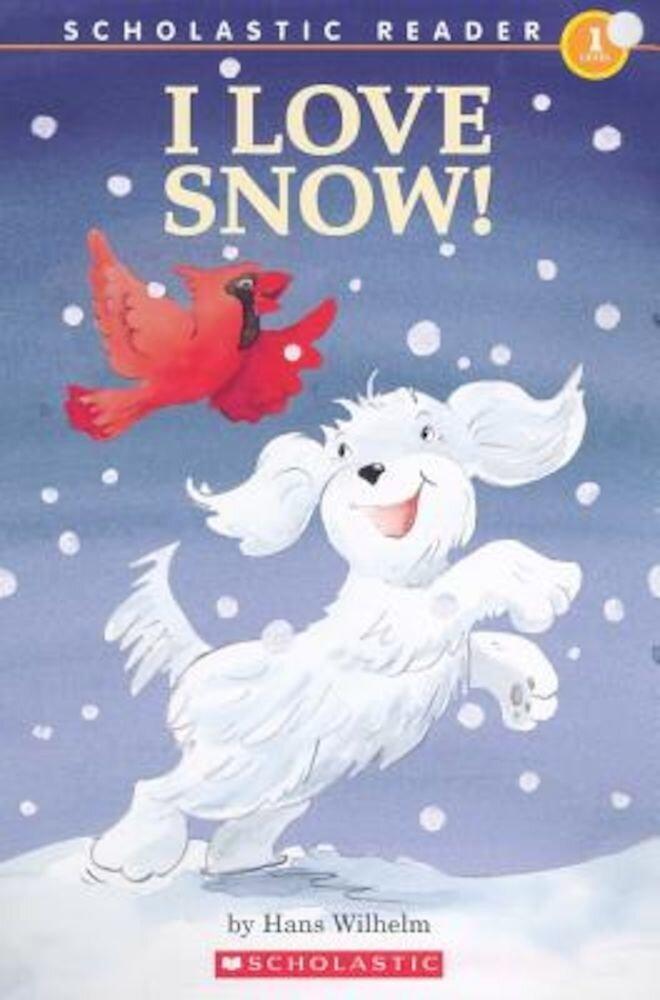 I Love Snow!, Paperback