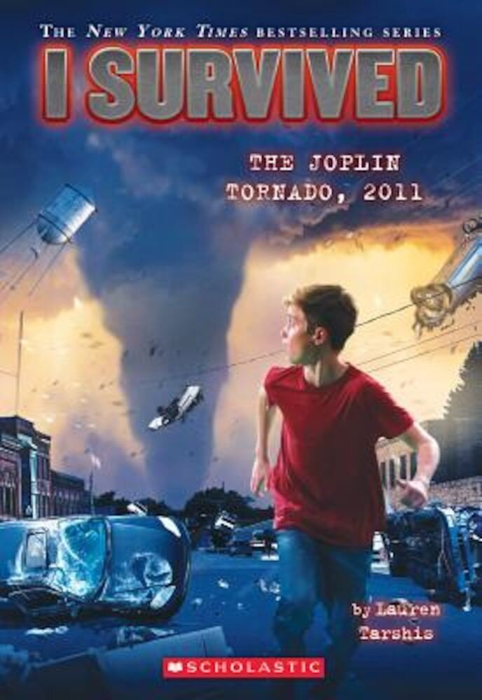 I Survived the Joplin Tornado, 2011 (I Survived #12), Paperback