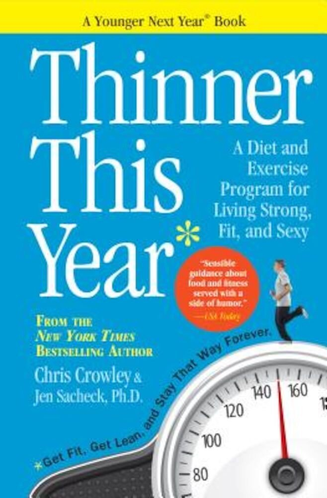 Thinner This Year: A Younger Next Year Book, Paperback