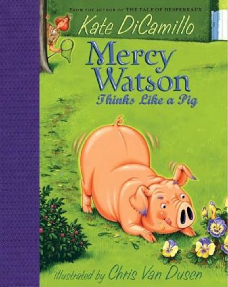 Mercy Watson Thinks Like a Pig, Hardcover