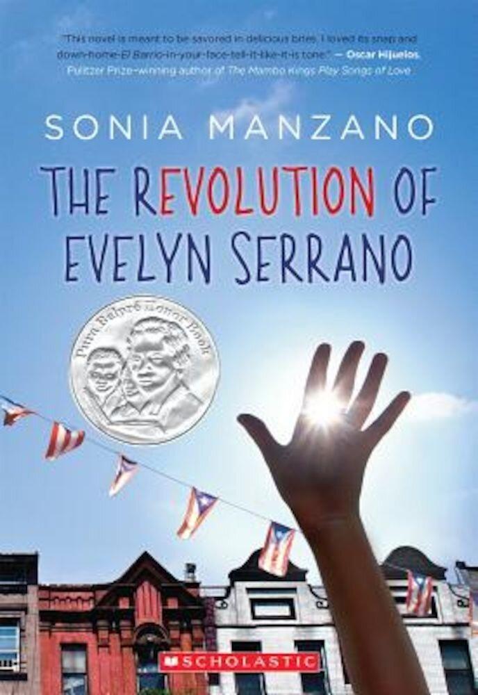 The Revolution of Evelyn Serrano, Paperback