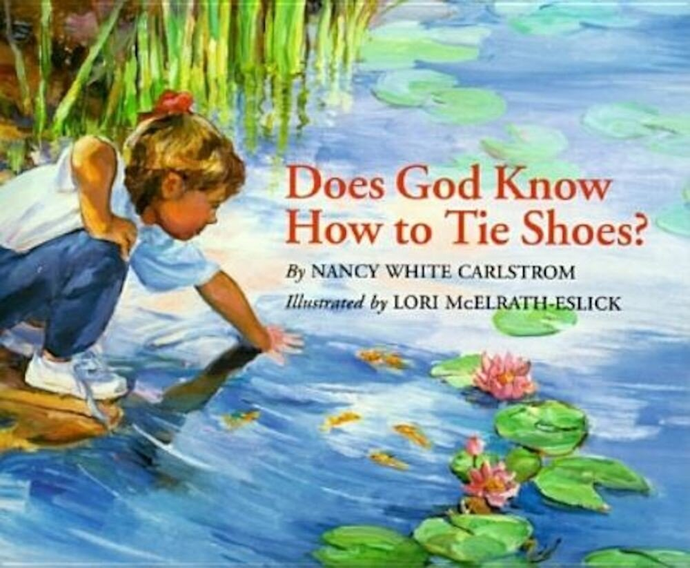 Does God Know How to Tie Shoes?, Paperback