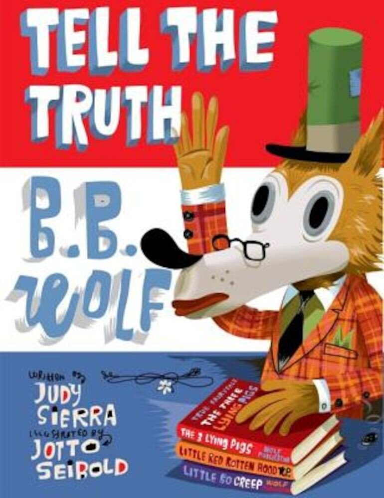 Tell the Truth, B.B. Wolf, Hardcover