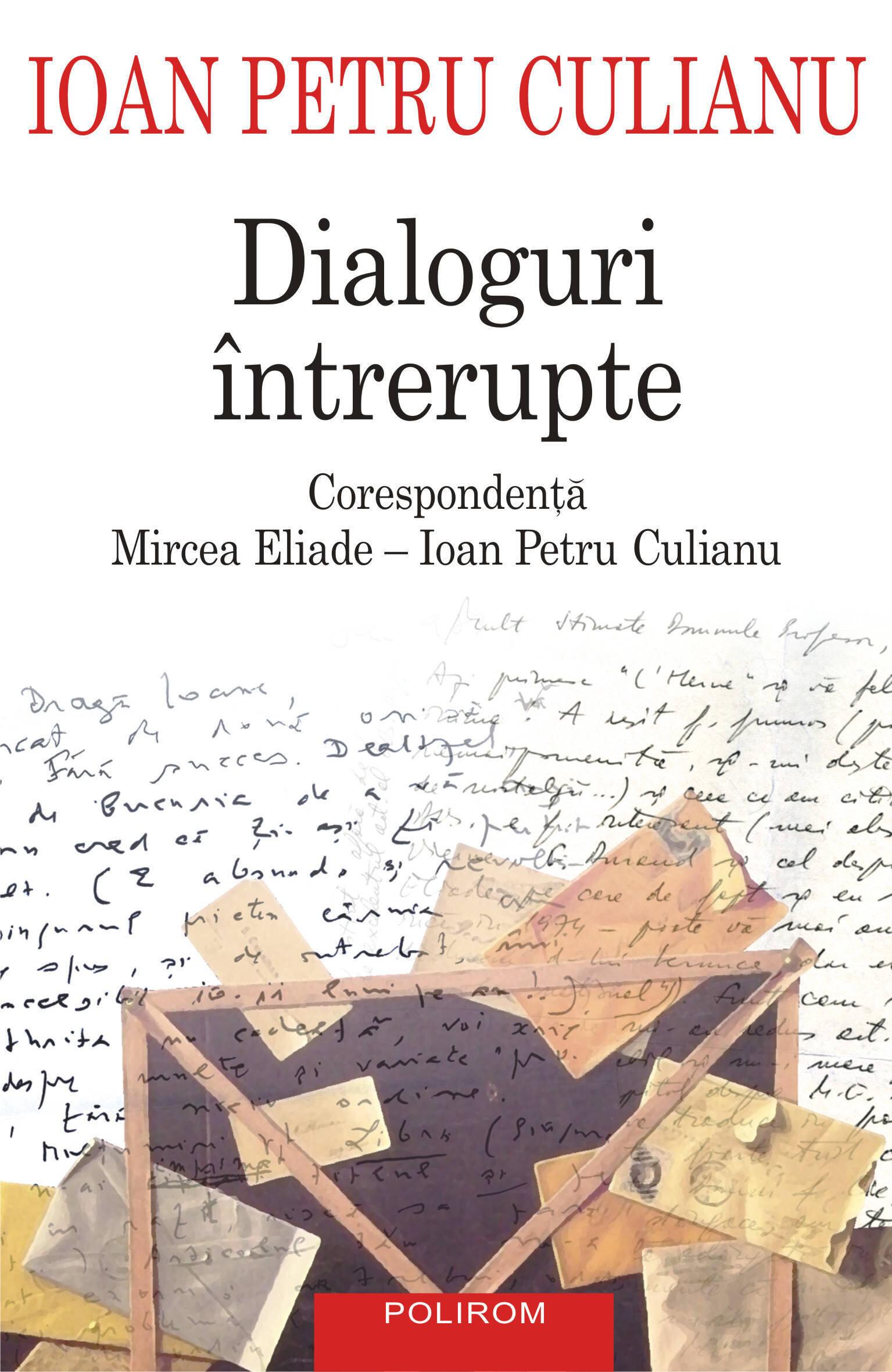 Dialoguri intrerupte: corespondenta Mircea Eliade (eBook)