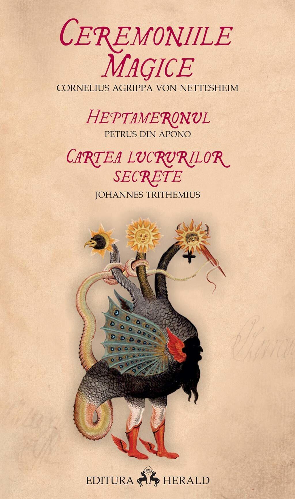 Ceremoniile magice. Heptameronul. Cartea lucrurilor secrete (eBook)
