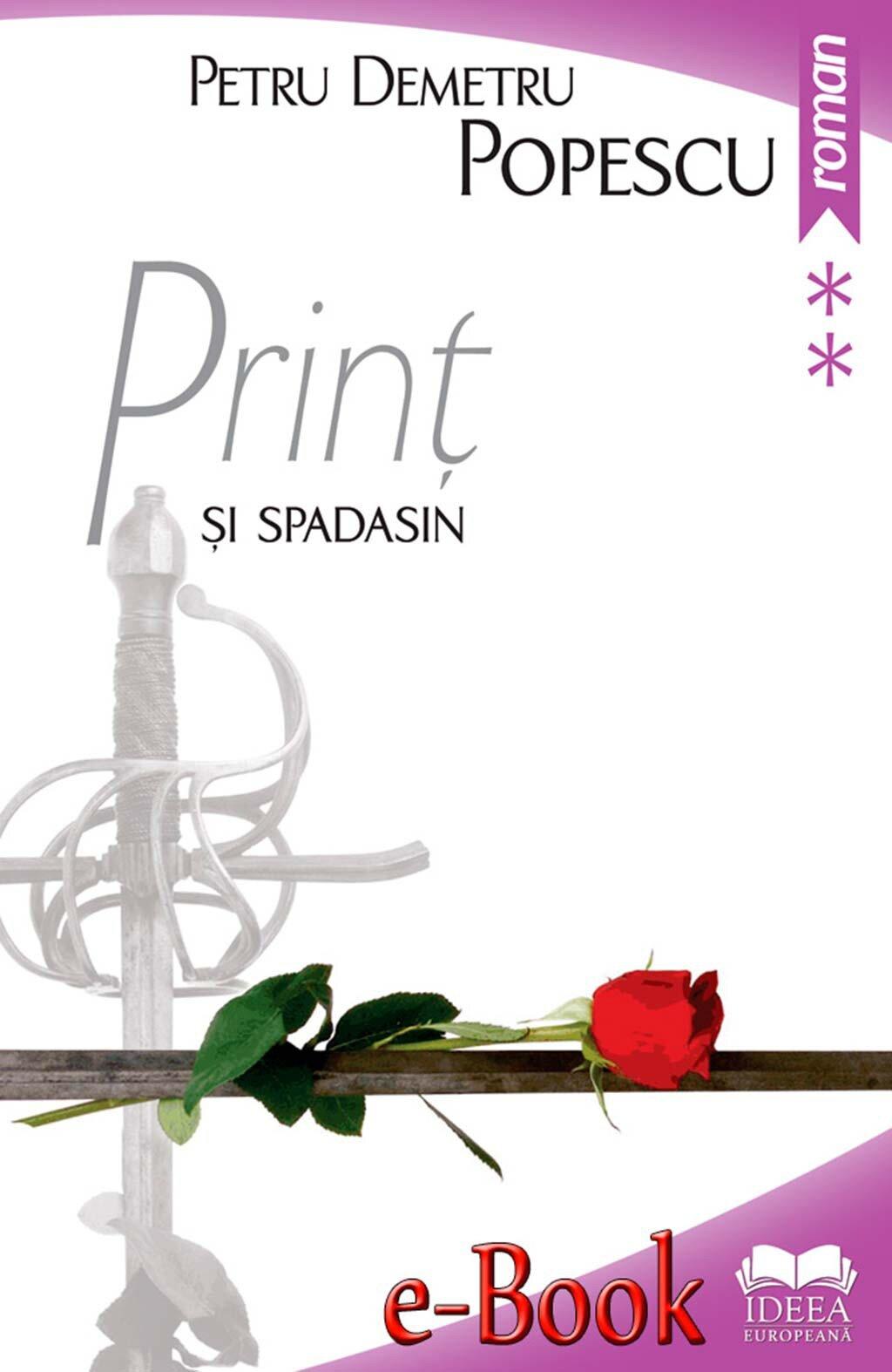 Print si spadasin. Vol. II (eBook)