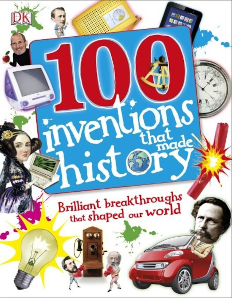 100 Inventions That Made History - English version