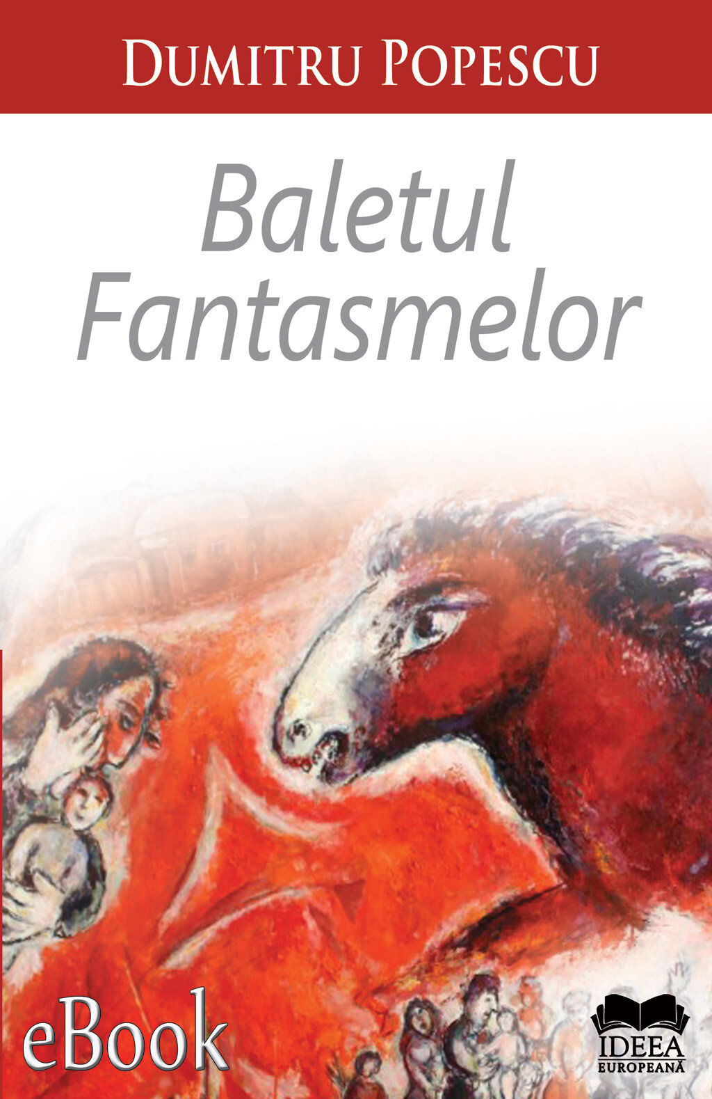 Baletul fantasmelor (eBook)