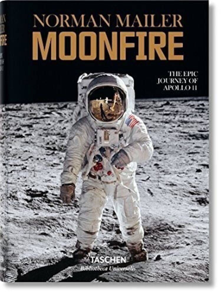 Coperta Carte Norman Mailer: Moonfire, The Epic Journey of Apollo 11