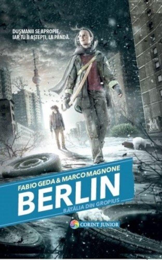 Coperta Carte BERLIN. Batalia din Gropius (vol.3 din seria BERLIN)